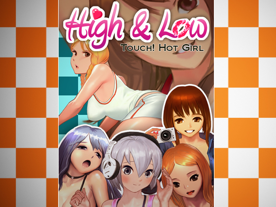 High & Low Touch! Hot Girl