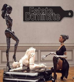 Estate : Dominate