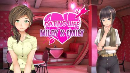 Dating Life: Miley X Emily