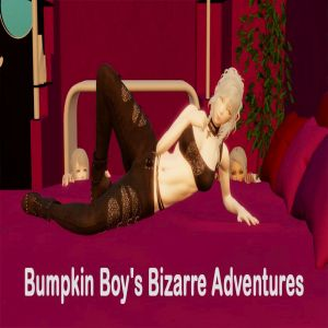 Bumpkin Boy's Bizarre Adventures