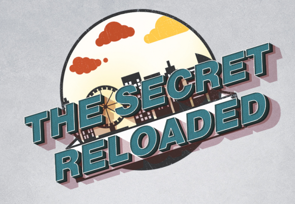 The Secret Reloaded