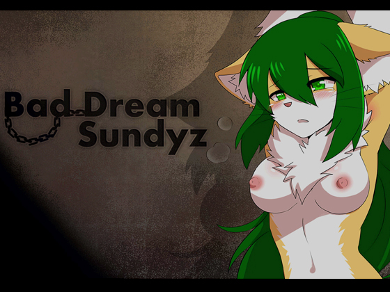 Bad Dream Sundyz  на андроид